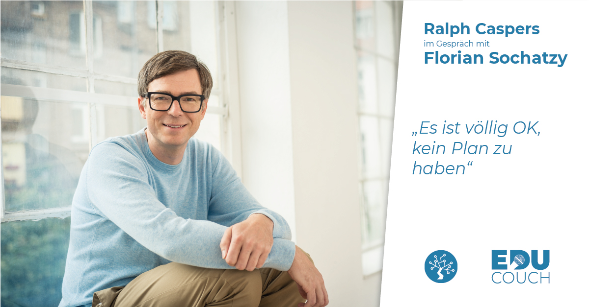 Ralph Caspers im Gespräch mit Florian Sochatzy bei der EduCouch