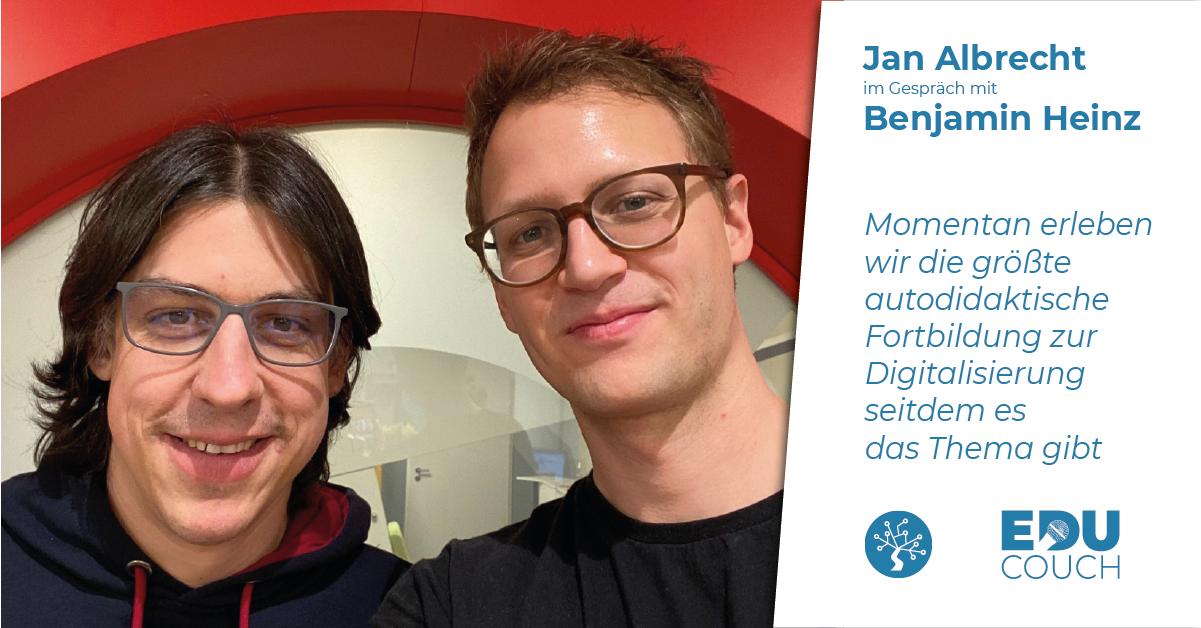 Jan Albrecht im Gespräch mit Benjamin Heinz bei der EduCouch