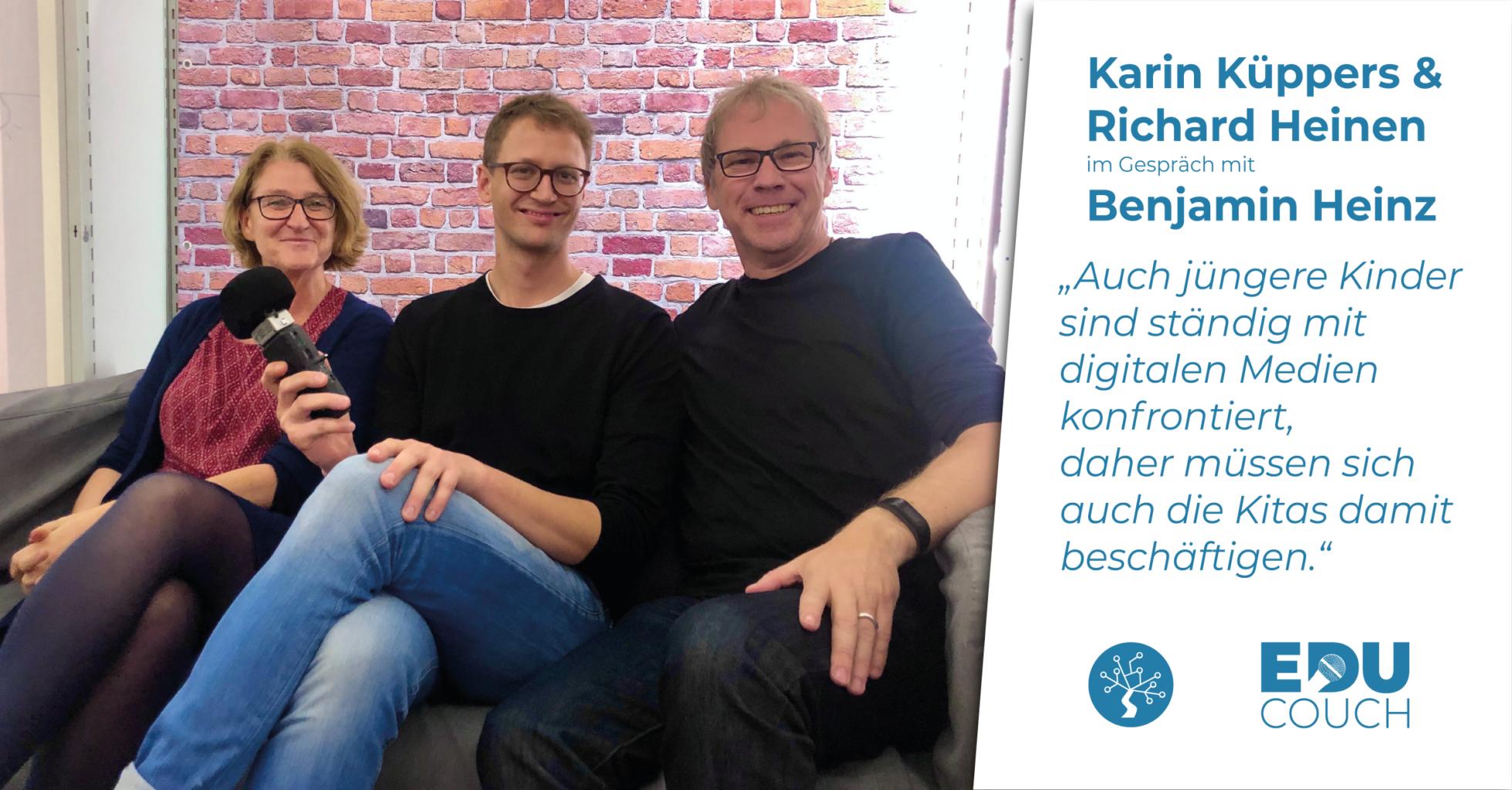 Karin Küppers & Richard Heinen im Gespräch mit Benjamin Heinz bei der EduCouch
